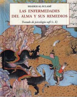 As Enfermidades da Alma e seus Remédios - Psicologia Sufi