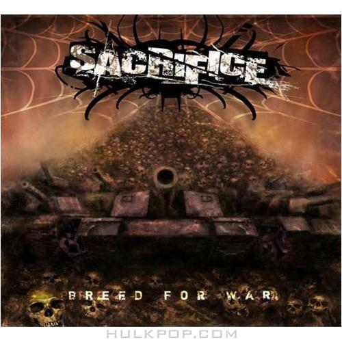 Sacrifice – Breed For War