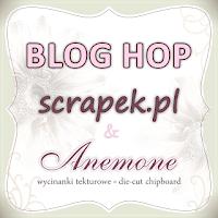 http://scrapek.blogspot.com/2016/02/blog-hop-ze-scrapkiem-i-anemone.html