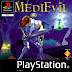 Medi Evil PS1 ISO Game for PC