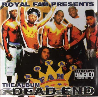 Royal Fam – Dead End: The Album (2003) (CD) (FLAC + 320 kbps)