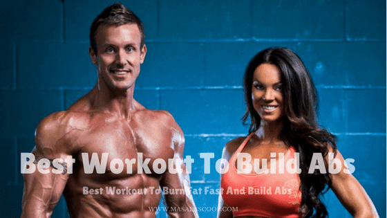 Best Workout To Burn Fat Fast And Build Abs.