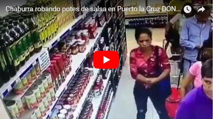 Muerta de Hambre robando dos potes de Salsa para Pastas en Puerto Ordáz