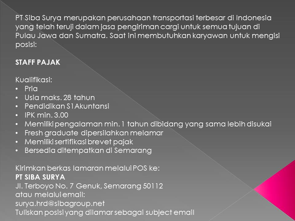 Lowongan Kerja Staff Pajak Di Pt Siba Surya Semarang Bursa Lowongan Kerja