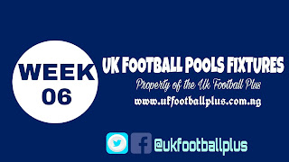 WEEK 06: UK 2018/2019 FOOTBALL POOLS ADVANCE FIXTURES | 18-08-2018 | www.ukfootballplus.com.ng