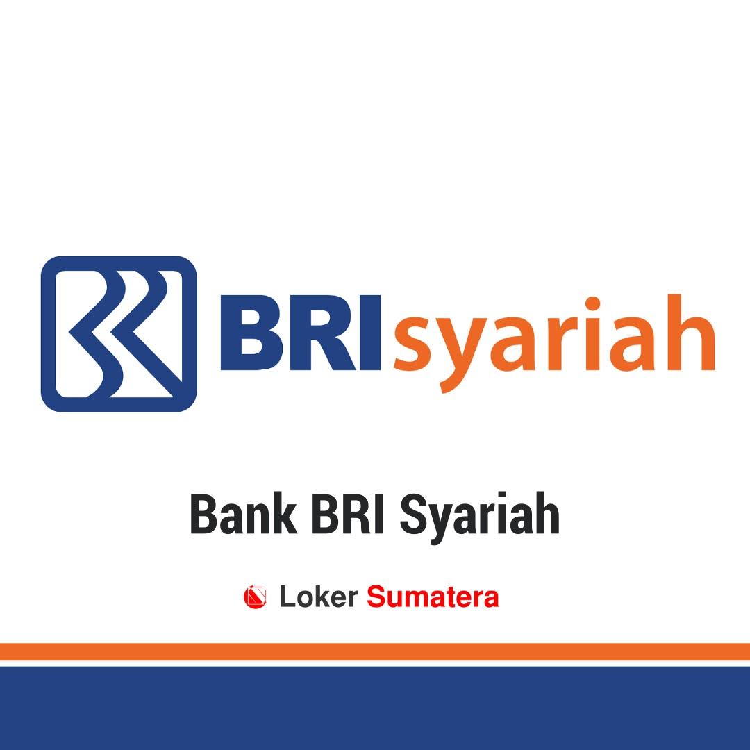 Lowongan Kerja Terbaru BRI Syariah KC Batam Januari 2020 sebagai Account Officer. Deadline 17 Januari 2020