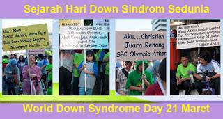 Sejarah Hari Down Sindrom Sedunia (World Down Syndrome Day) 21 Maret