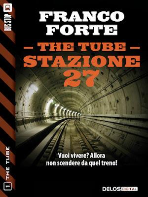 The Tube, Stazione 27 (Franco Forte)