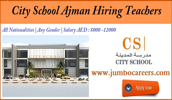 Recent Ajman teachers jobs, About the salary details of teachers jobs in Ajman,