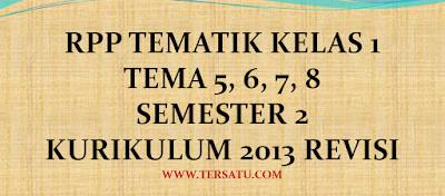 Download RPP Tematik Kelas 1 Semester 2 kurikulum 2013 Revisi Th. 2017, 2018, 2019, 2020, Bisa Di Edit, mudah, tanpa iklan, pdf, words, doc lengkap, gratis, k 13, kurtilas,