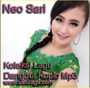 Kumpulan Lagu Neo Sari Terbaru Mp3 Paling Top Full Rar,Kumpulan Lagu Dangdut Mp3, Kumpulan Lagu Dangdut Koplo Mp3, Download Lagu Neo Sari Mp3, Download Lagu Dangdut Koplo Neo Sari,Koleksi Lagu Neo Sari dangdut koplo mp3, download lagu  dangdut koplo terbaru mp3