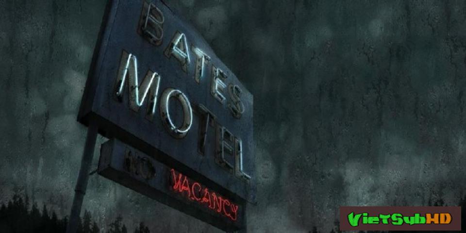 Phim Nhà Nghỉ Bates (phần 5) Hoàn Tất (10/10) VietSub HD | Bates Motel (season 5) 2017