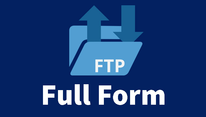 FTP Ka Full Form