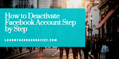 How to get to Deactivate Facebook Account