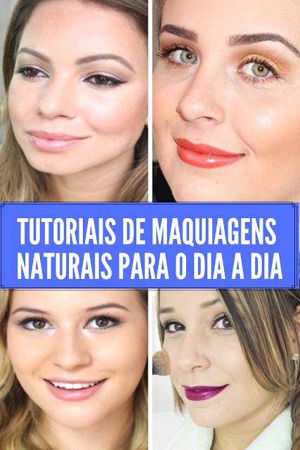 maquiagem natural para usar no dia a dia passo a passo