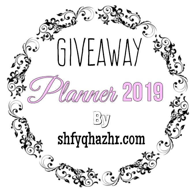 GIVEAWAY PLANNER 2019 by SHFYQHAZHR.COM
