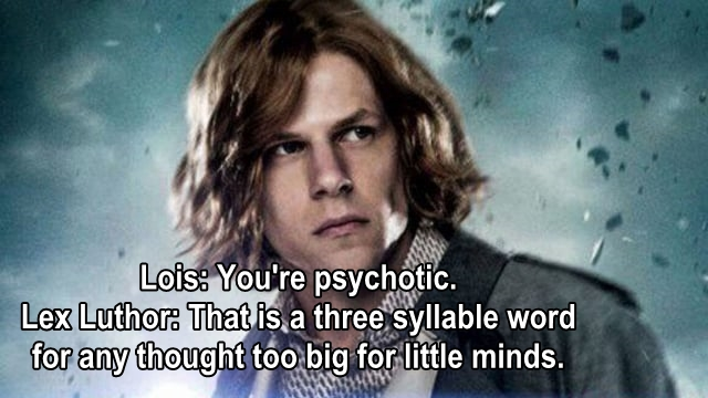 lex luthor quotes, batman v superman: dawn of justice