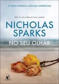 [Resenha] No seu Olhar - Nicholas Sparks