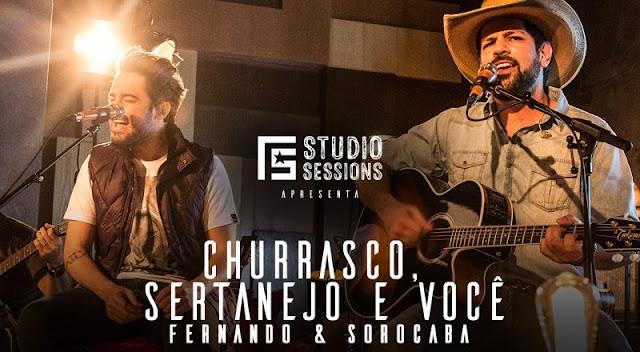 Fernando e Sorocaba – Churrasco, Sertanejo e Você