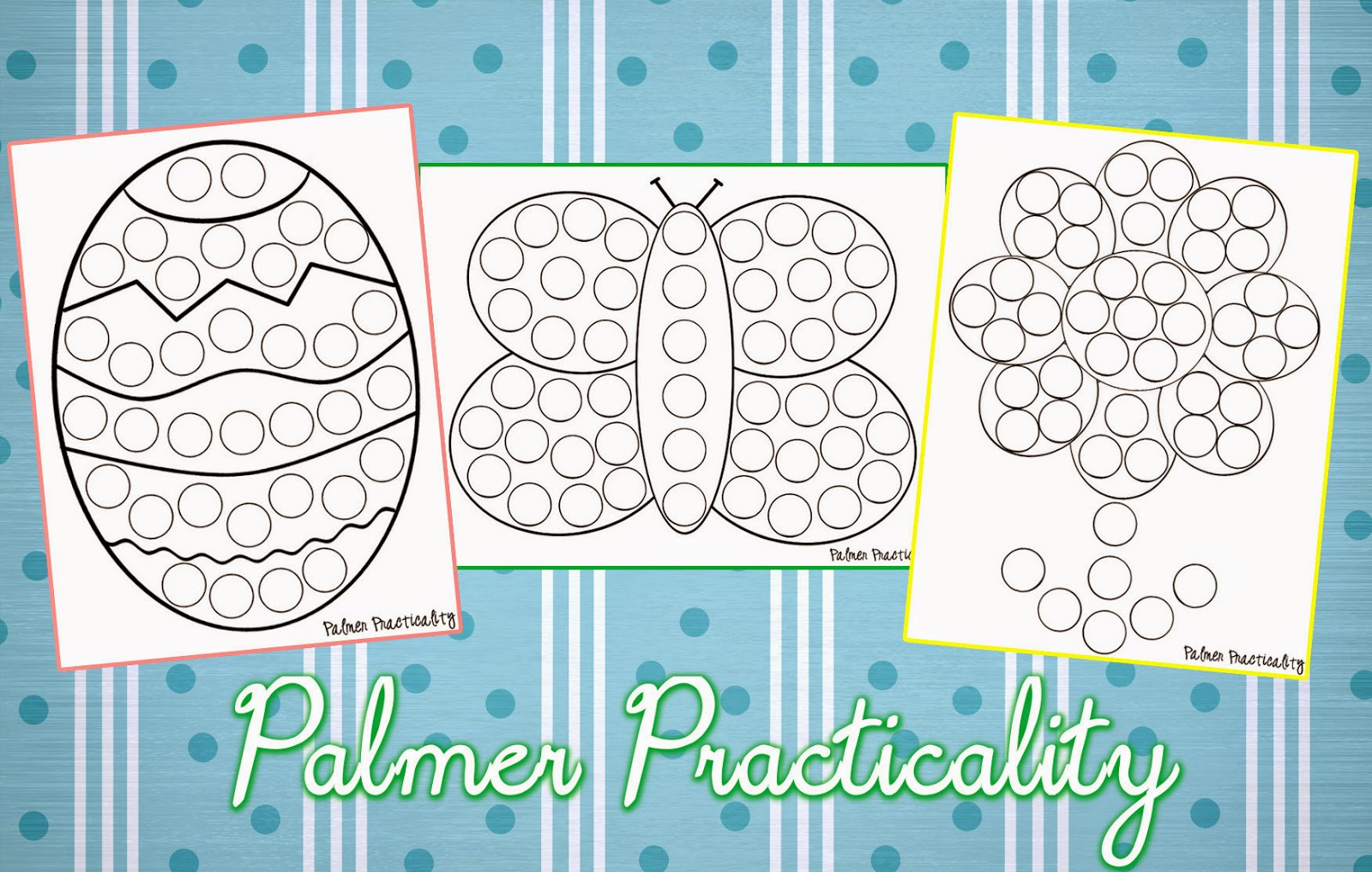 Palmer Practicality Spring Do A Dot Printables