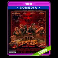 Los exterminadores del más allá contra la rubia del baño (2018) WEB-DL 1080p Audio Dual Latino-Portugues