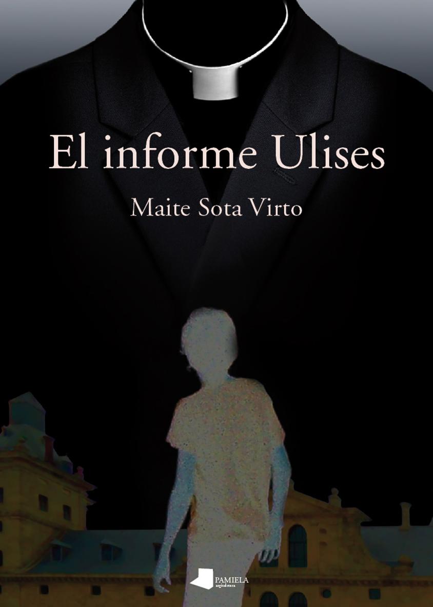 LA NOVELA: El suicidio en Tafalla de Ulises, un adolescente de trece años,  conmociona a su pediatra, Karmele Altuna. La macabra visión del cuerpo de  la ...