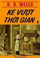 Kẻ Vượt Thời Gian - H. G. Wells