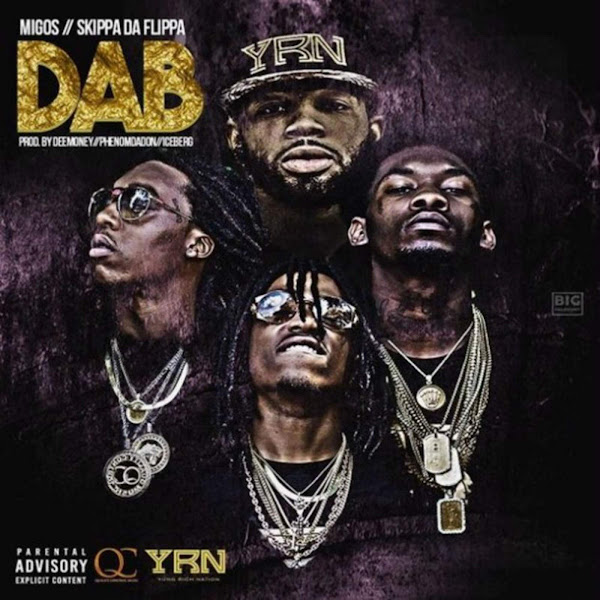 Migos & Skippa da Flippa - Dab - Single Cover