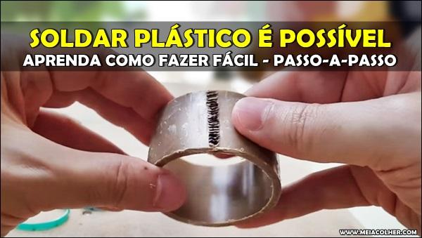 solda feita em tubo plastico de pvc