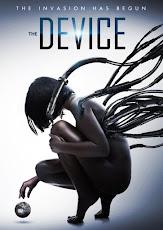 The Device มนุษย์กลายพันธุ์ เครื่องจักรมรณะ (2014)