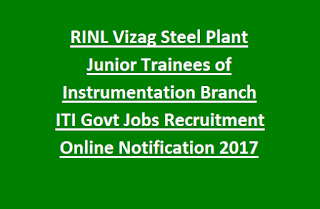 RINL Vizag Steel Plant Junior Trainees of Instrumentation Branch ITI Govt Jobs Recruitment Online Notification 2017