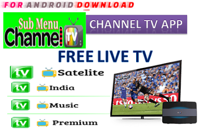 Download Android Free ChannelTV IPTV Apk -Watch Free Live Cable Tv Channel-Android Update LiveTV Apk  Android APK Premium Cable Tv,Sports Channel,Movies Channel On Android