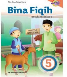 Download Buku Guru Dan Buku Siswa Mapel PAI dan Bahasa Arab Kurikulum 2013 Kelas 5 MI