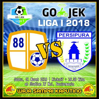 Prediksi Barito Putera VS persipura Gojek Liga 1 2018