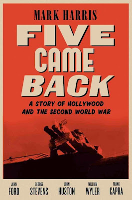 Five Came Back by Mark Harris – Front Cover