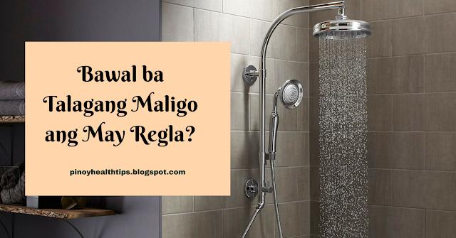 bawal ba talagang maligo ang may regla