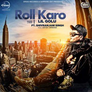 Roll Karo – Lil Golu (2016)