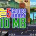 Top 5 Fun Games under 10 MB