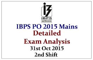 IBPS PO V Mains- Exam Analysis held on 31st October 2015 (Second Shift)