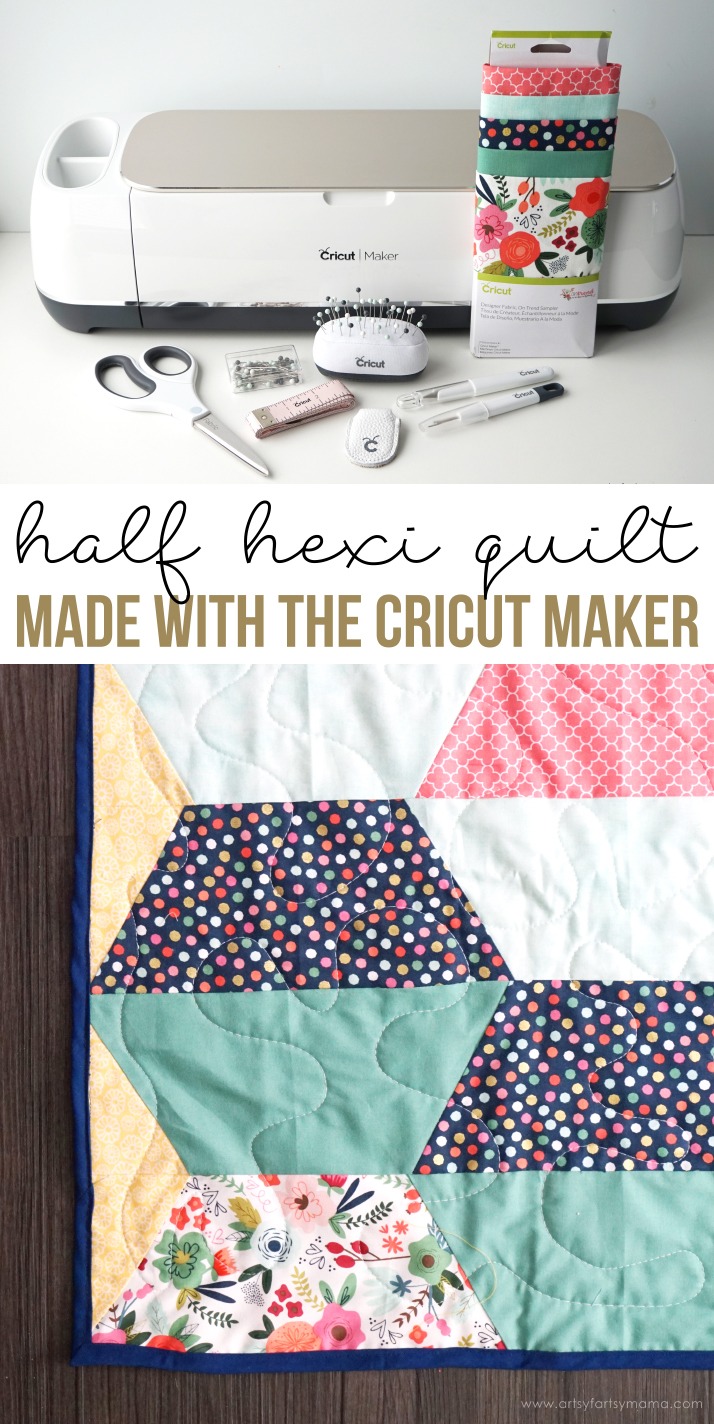 Half Hexi Quilt With The Cricut Maker Artsy Fartsy Mama
