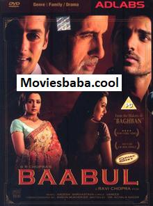 Baabul (2006) Full Movie Hindi DVDRip 480p