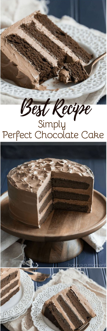 Simply Perfect Chocolate Cake #cakerecipe #chocolate