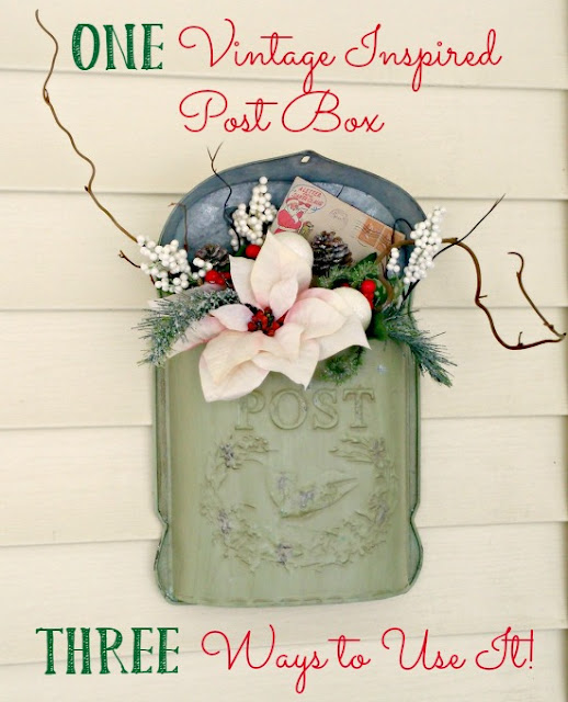 Three ways to use a vintage mailbox!