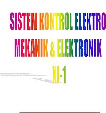 Buku Paket Materi Pelajaran Sistem Kontrol Elektromekanik dan Elektronik 1 Kelas 10 SMK Kurikulum 2013