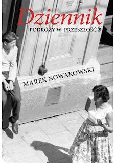 Dziennik podróży w przeszłość - Marek Nowakowski