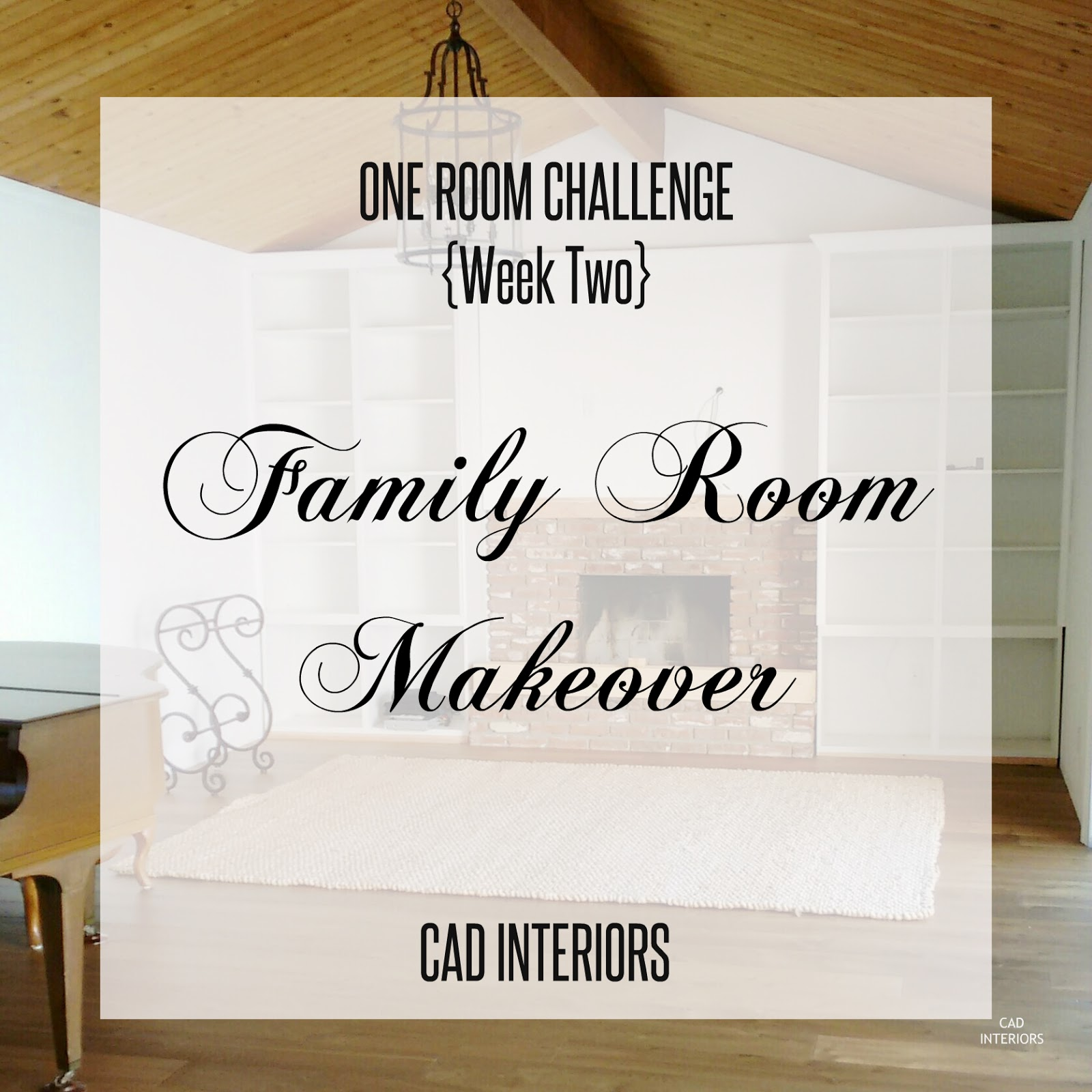 One Room Challenge family room interior design