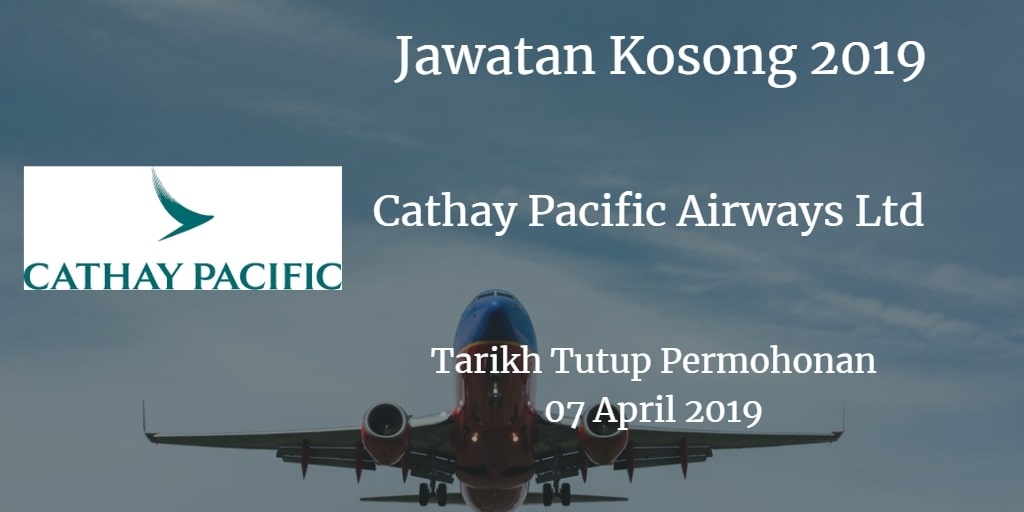 Jawatan Kosong Cathay Pacific Airways Ltd 07 April 2019