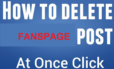 Cara Menghapus Semua Postingan FansPage