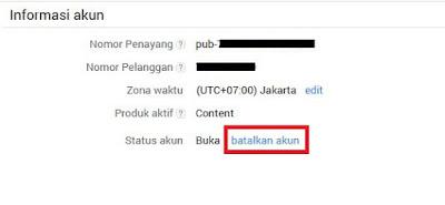 Pada Informasi Akun, Sobat klik Batalkan Akun.