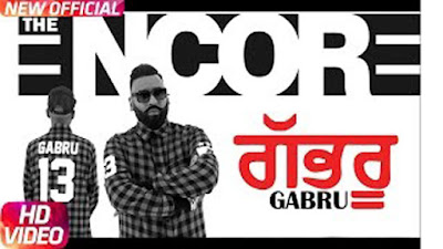Gabru Lyrics - By Ashok Gill & The Encore | Latest Punjabi Songs 2017